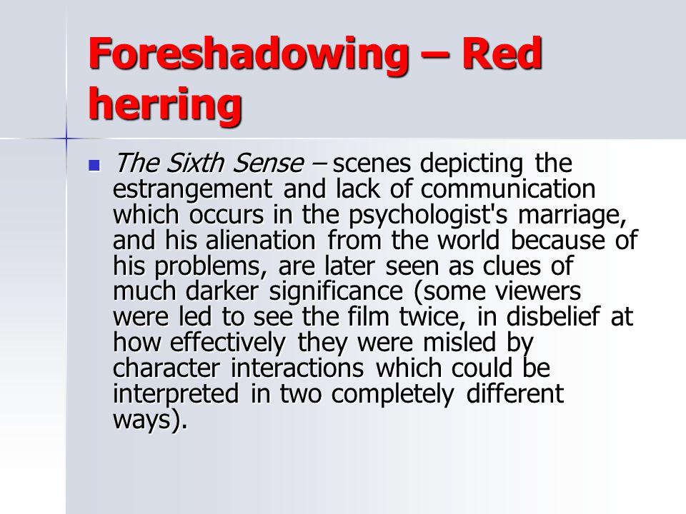 Foreshadowing – Red herring