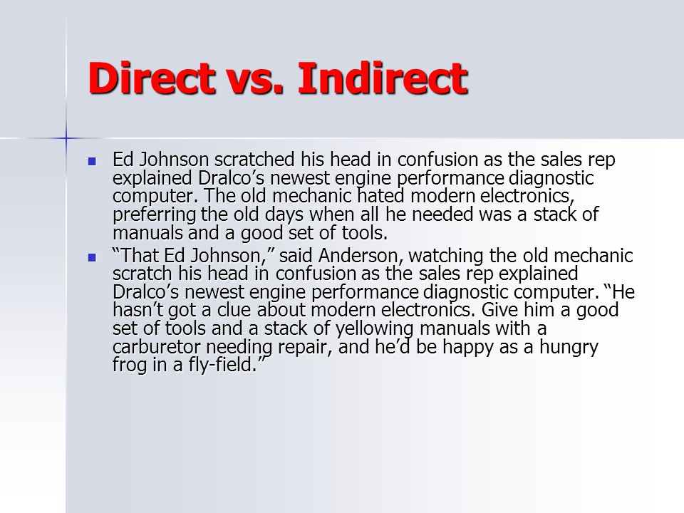 Direct vs. Indirect