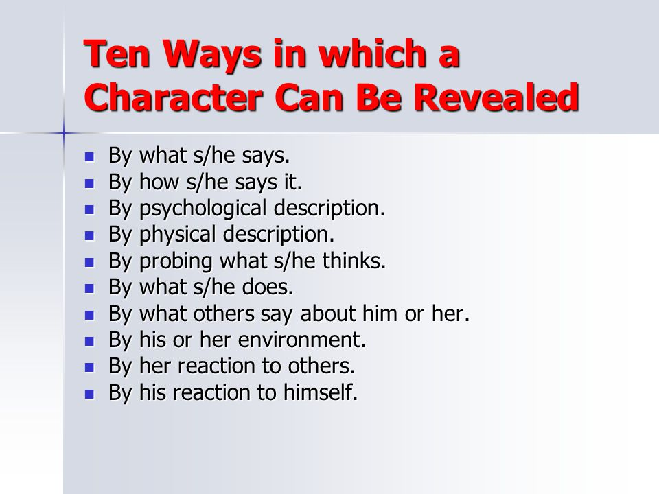 Ten Ways in which a Character Can Be Revealed