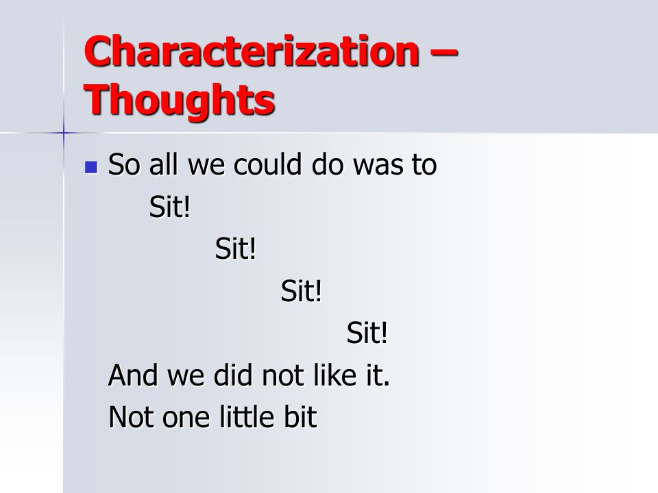 Characterization – Thoughts