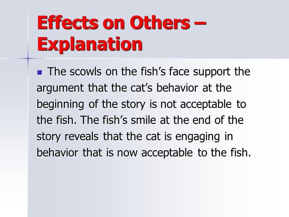Effects on Others – Explanation