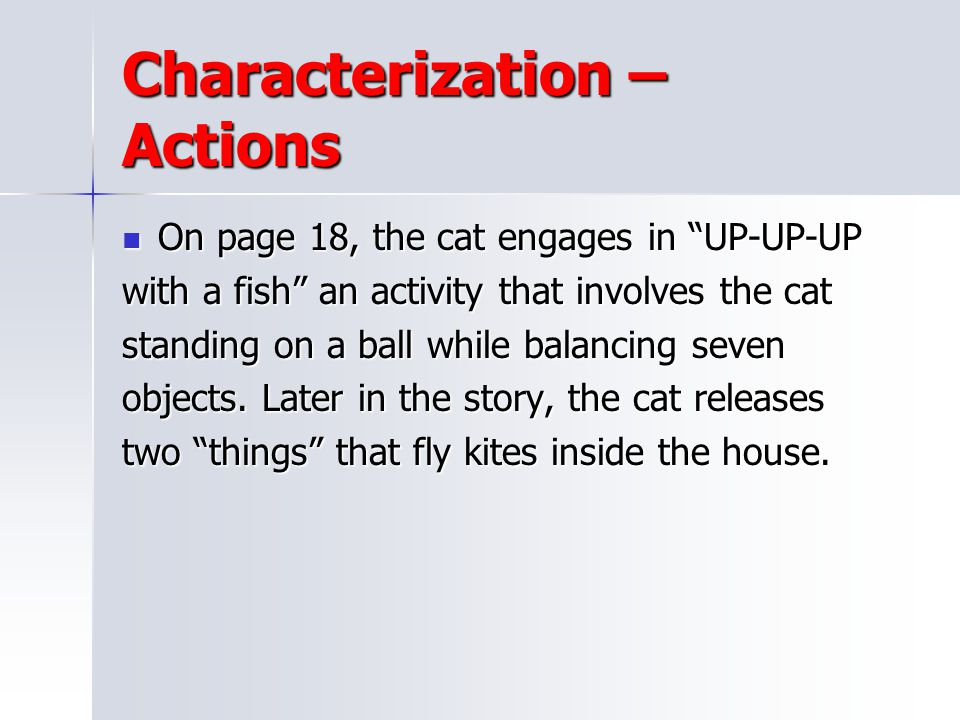 Characterization – Actions