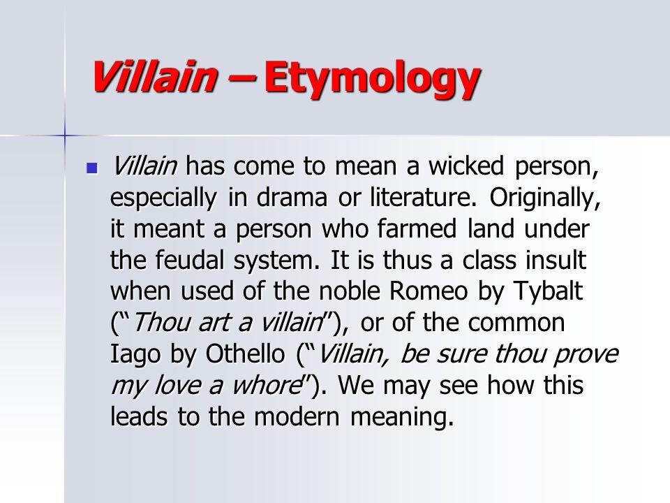 Villain – Etymology