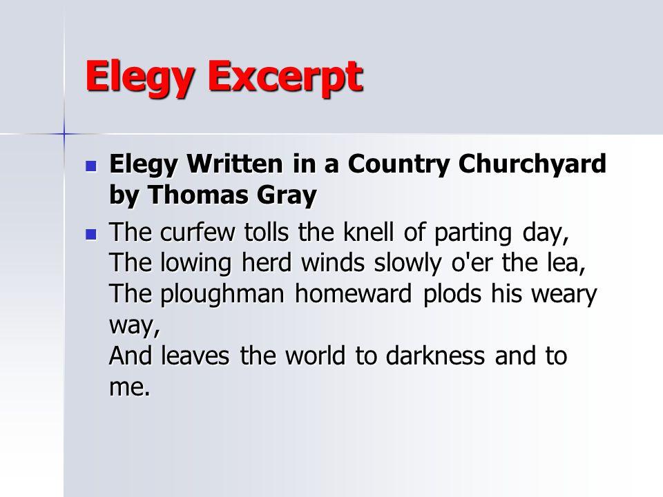 Elegy Excerpt Elegy Written in a Country Churchyard by Thomas Gray