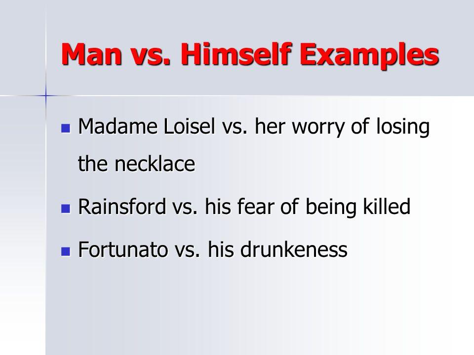 Man vs. Himself Examples