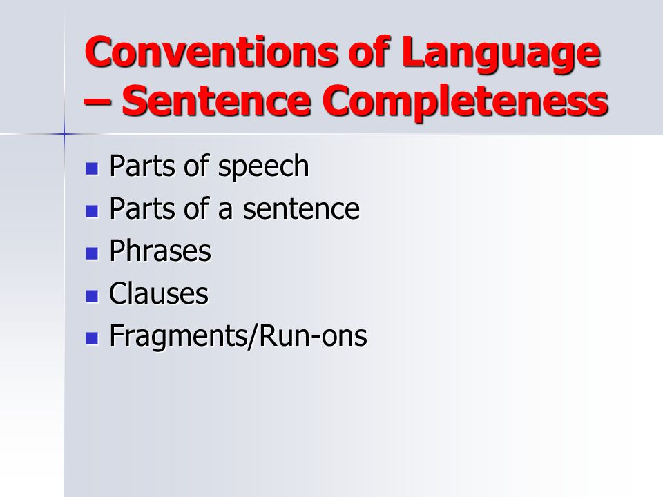 Conventions of Language – Sentence Completeness