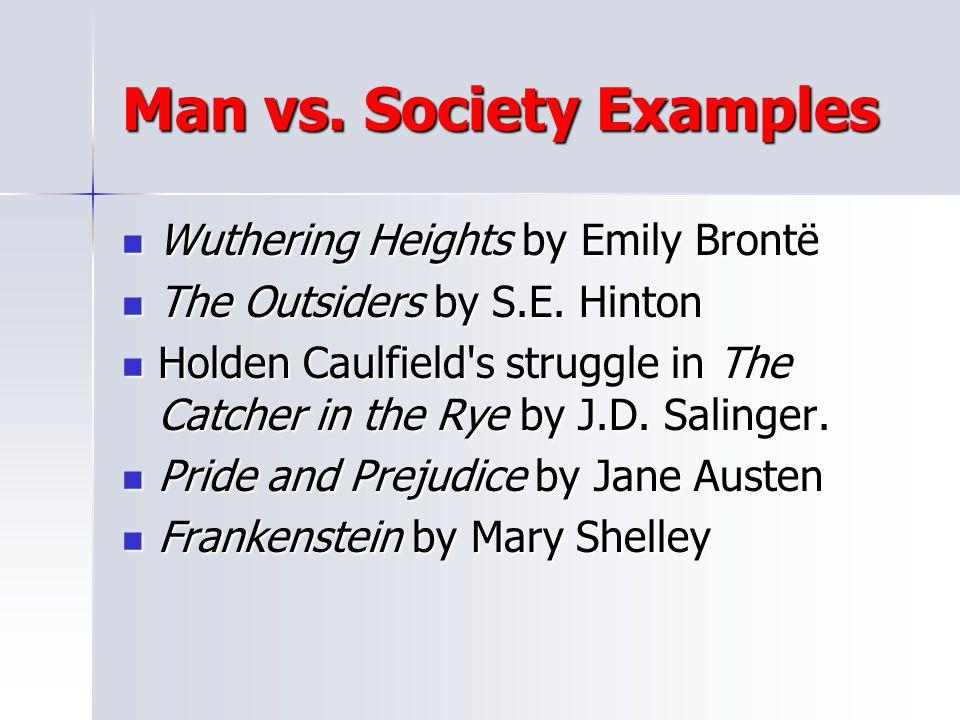 Man vs. Society Examples
