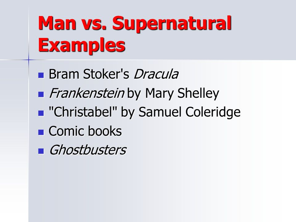 Man vs. Supernatural Examples