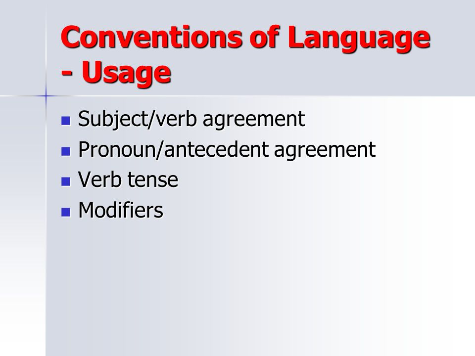 Conventions of Language - Usage