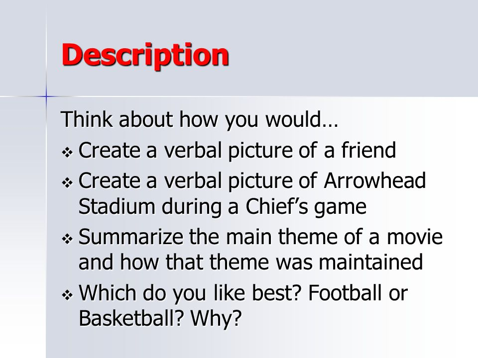 Description Think about how you would…