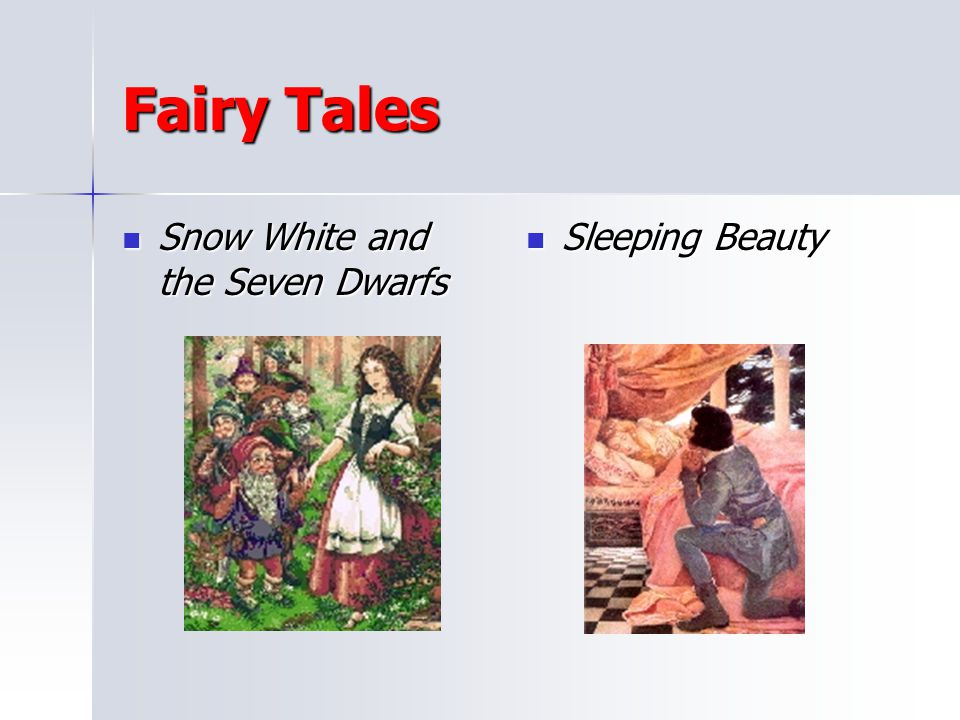 Fairy Tales Snow White and the Seven Dwarfs Sleeping Beauty