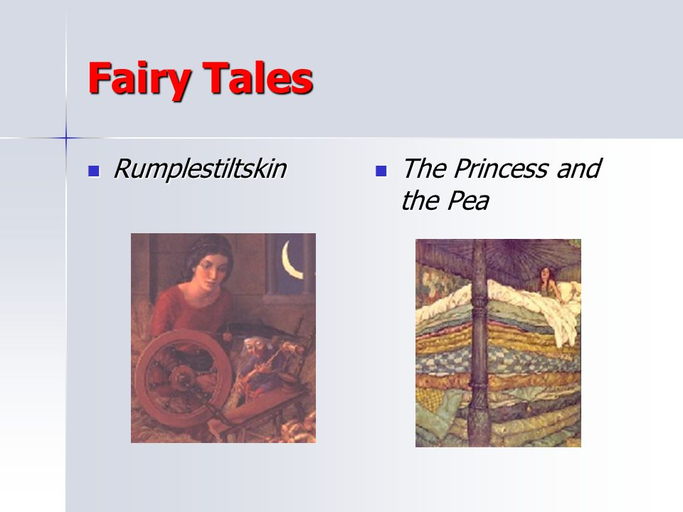 Fairy Tales Rumplestiltskin The Princess and the Pea