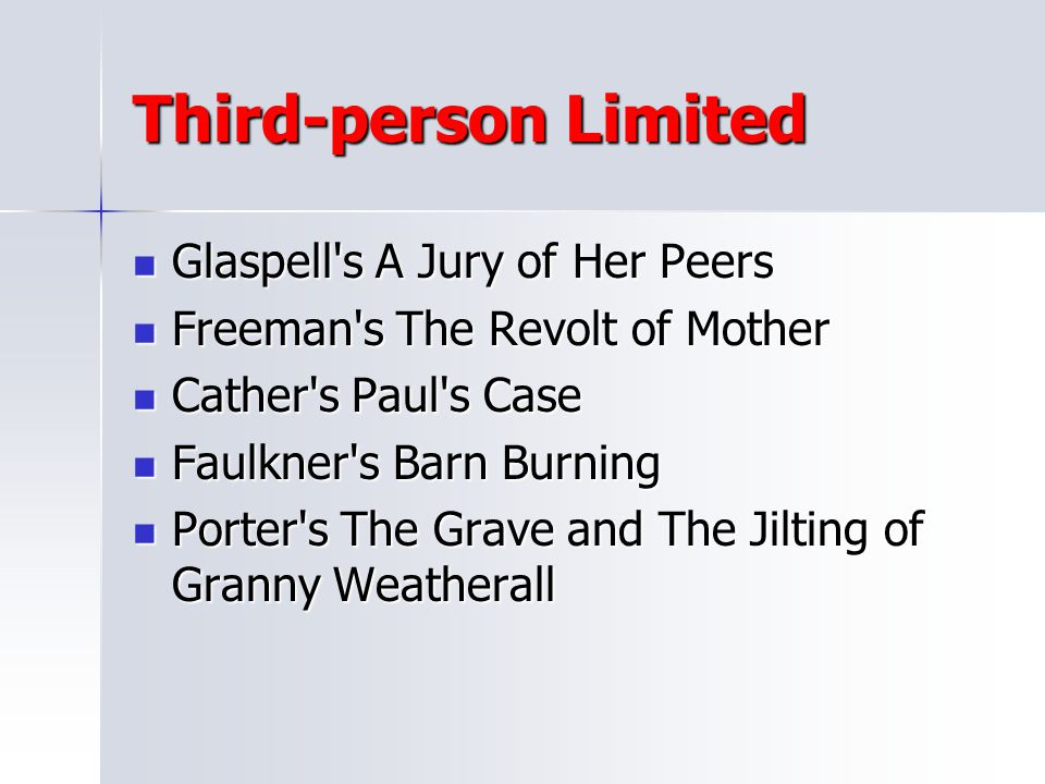 Third-person Limited Glaspell s A Jury of Her Peers