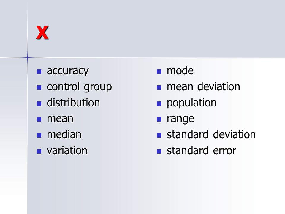 X accuracy control group distribution mean median variation mode