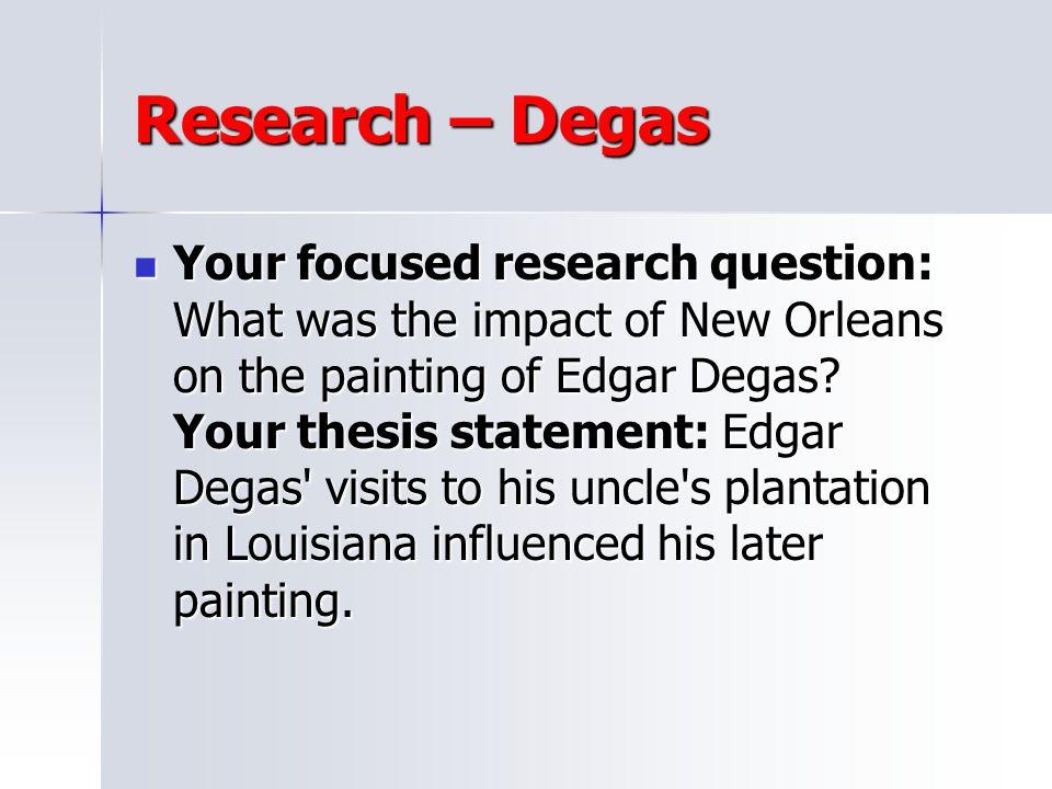 Research – Degas