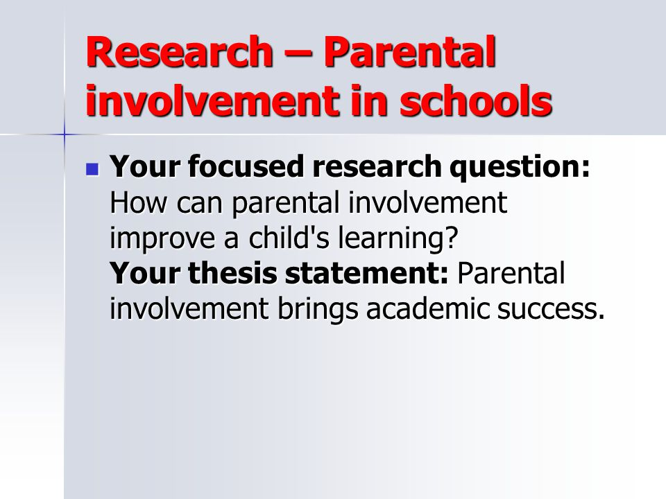 Research – Parental involvement in schools