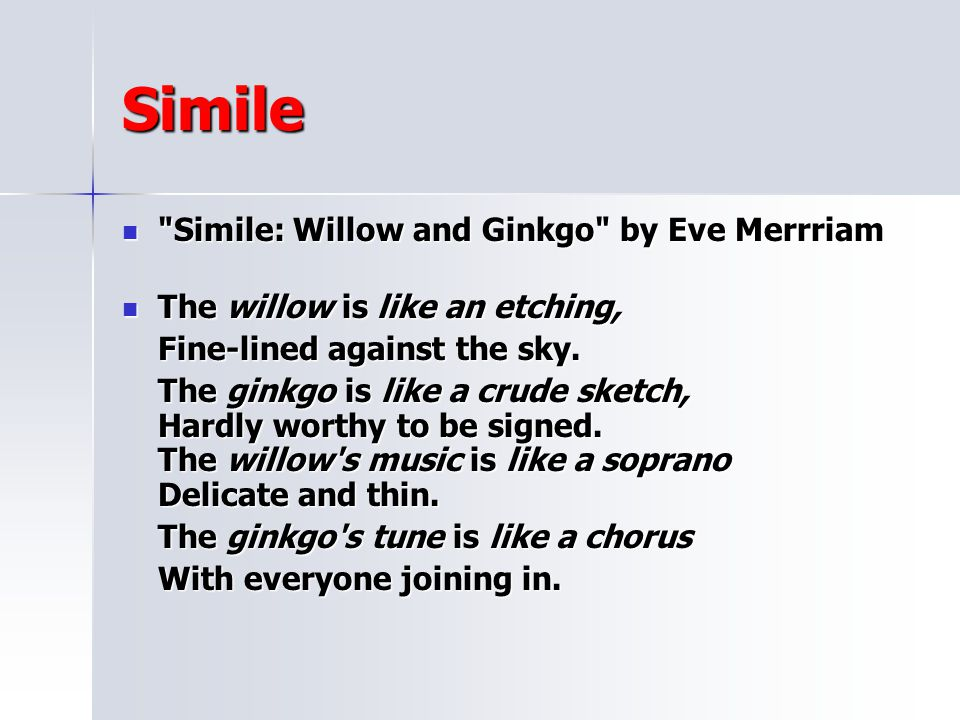 Simile Simile: Willow and Ginkgo by Eve Merrriam