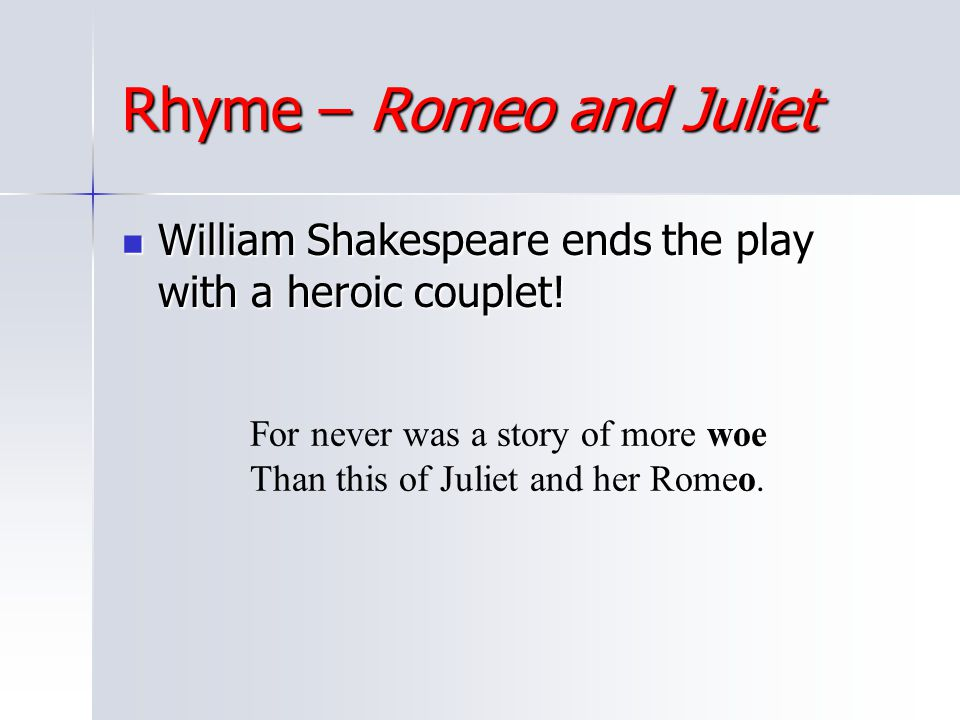 Rhyme – Romeo and Juliet