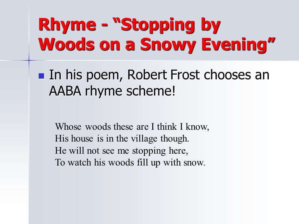 Rhyme - Stopping by Woods on a Snowy Evening