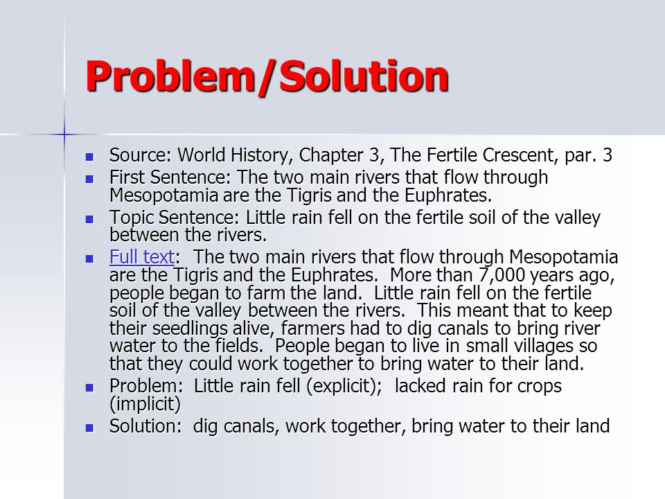 Problem/Solution Source: World History, Chapter 3, The Fertile Crescent, par. 3.