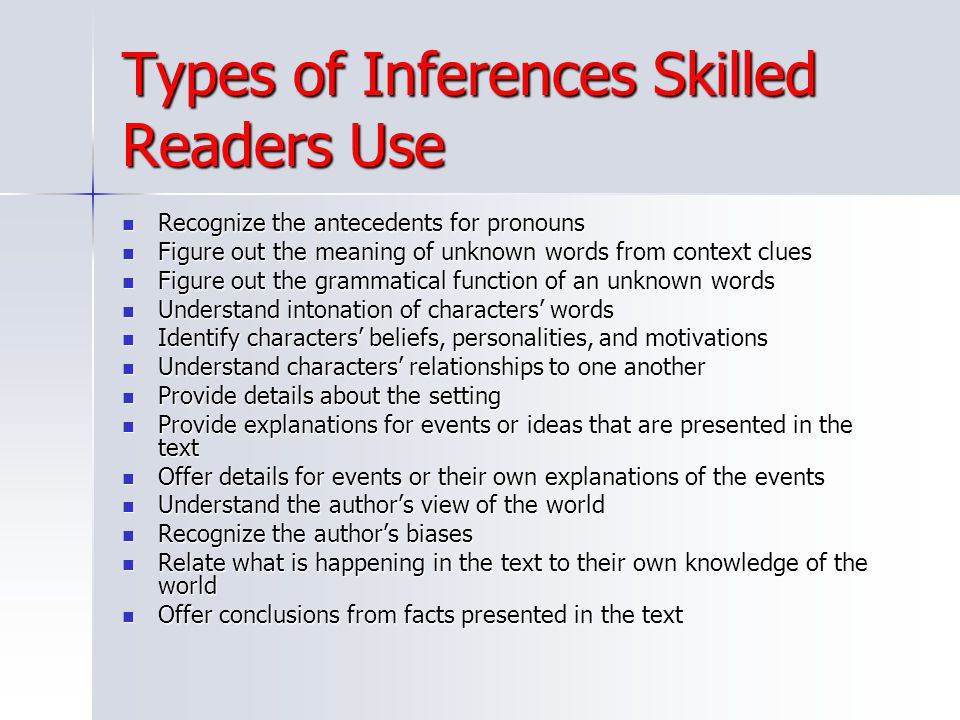 Types of Inferences Skilled Readers Use