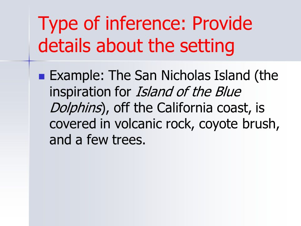 Type of inference: Provide details about the setting