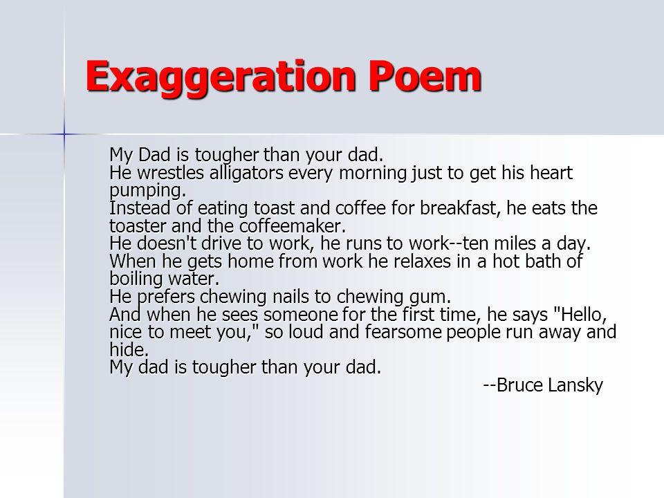 Exaggeration Poem