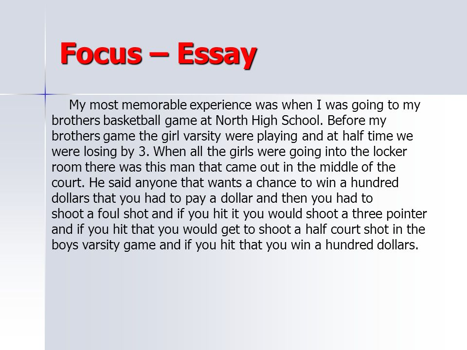Focus – Essay brothers basketball game at North High School. Before my