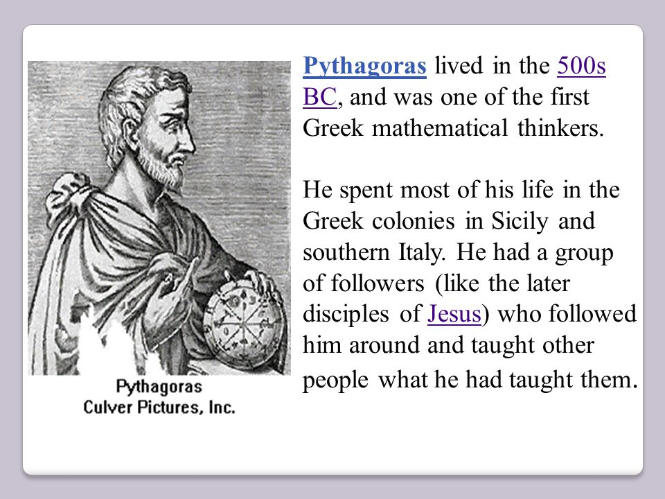 an overview of the work by pythagoras a greek mathematician He is rarely mentioned by name by other greek mathematicians from archimedes (c 287 bc porisms might have been an outgrowth of euclid's work with conic sections.