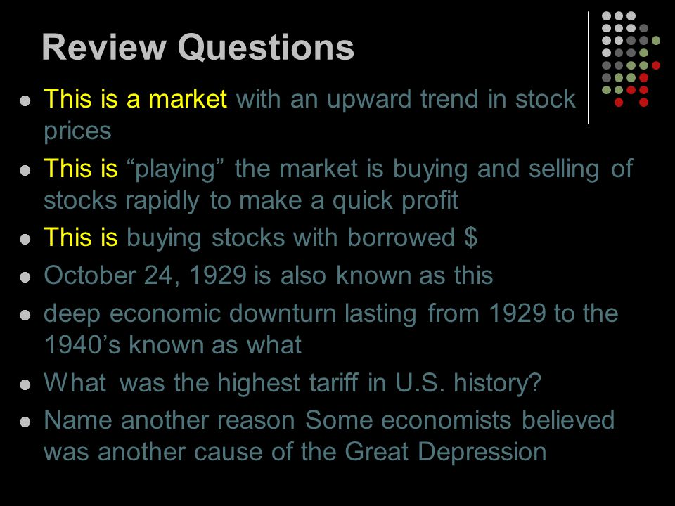 Review Questions This is a market with an upward trend in stock prices
