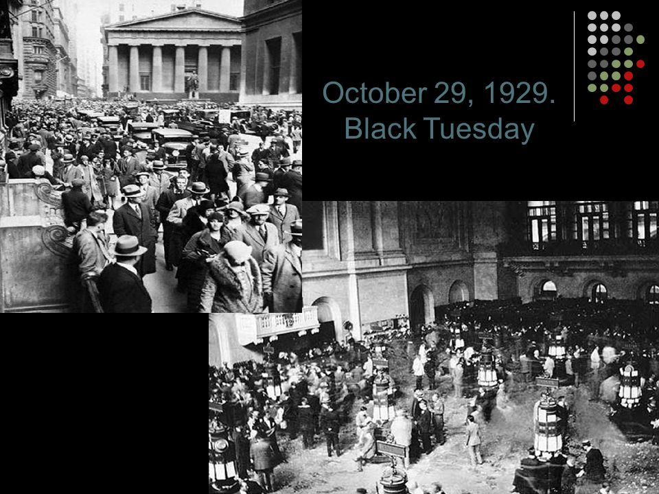 October 29, Black Tuesday