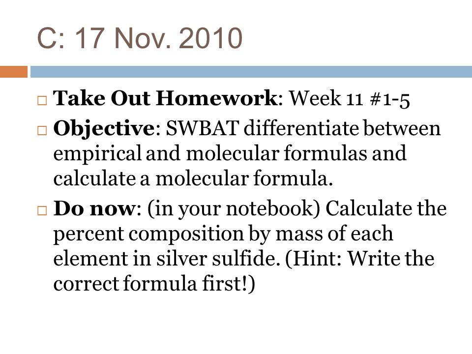A 16 Nov Objective SWBAT calculate percent composition for a – Percent Composition and Molecular Formula Worksheet