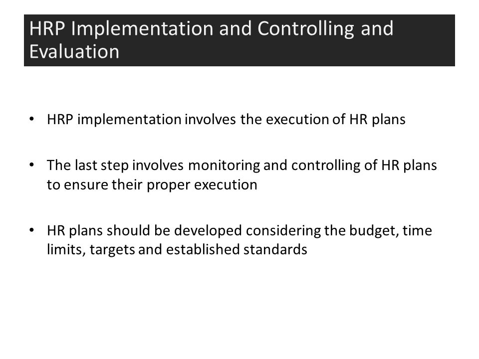 limitations to hr planning Your human resources department may have a strong plan for meeting your personnel needs for the present and future, but you must assess it check to see if it aligns with your business strategy and your expectations for growth list the pros and cons of your current hr plan and evaluate whether you want to eliminate.