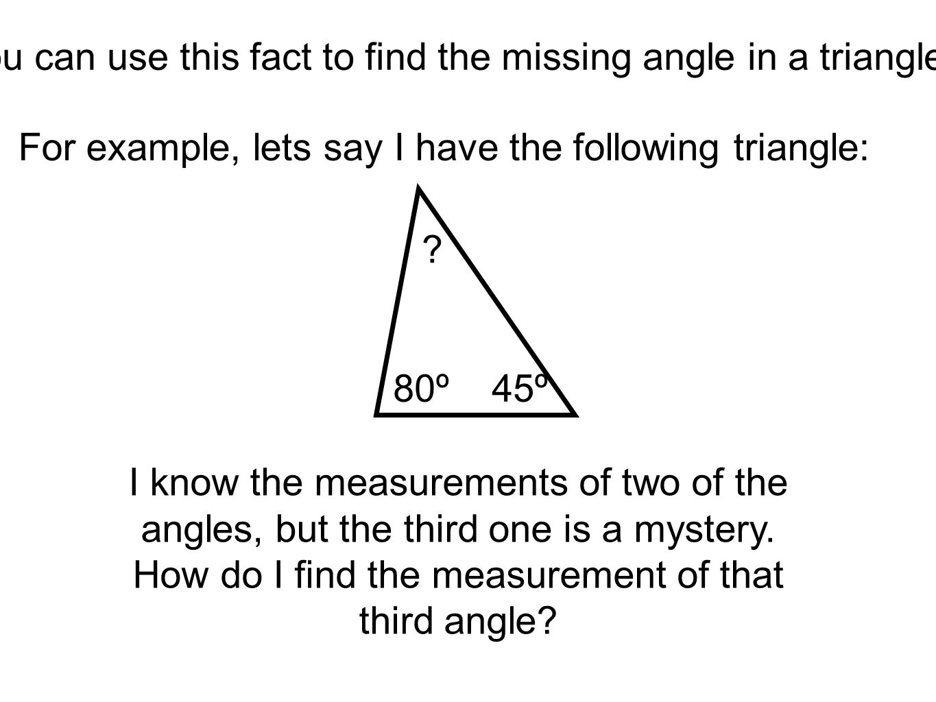 Finding the Missing Angle in a Triangle - ppt download