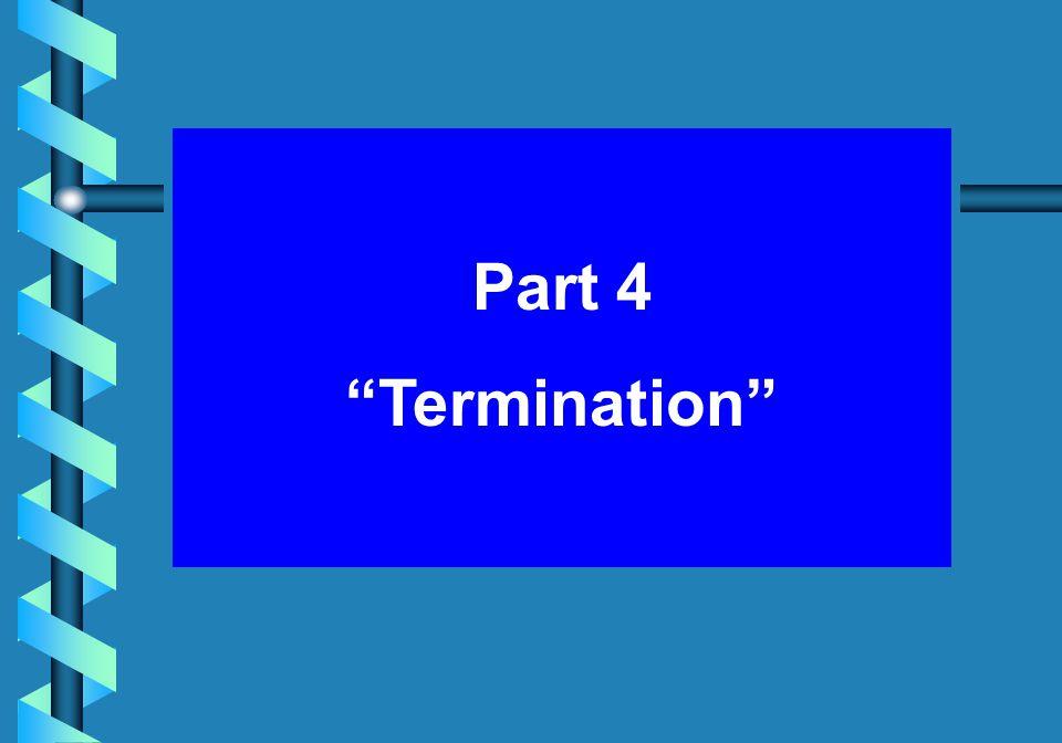 Part 4 Termination