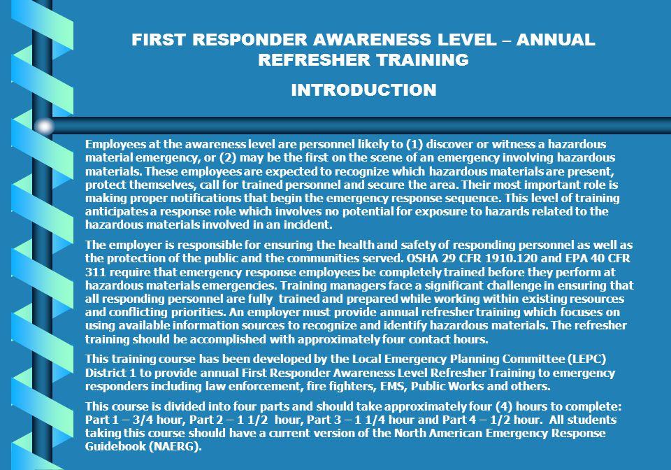 FIRST RESPONDER AWARENESS LEVEL – ANNUAL REFRESHER TRAINING