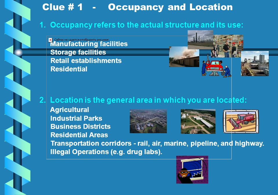 Clue # 1 - Occupancy and Location