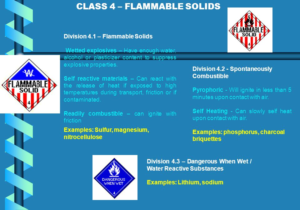 CLASS 4 – FLAMMABLE SOLIDS