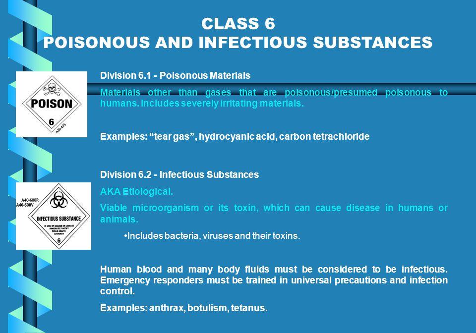 POISONOUS AND INFECTIOUS SUBSTANCES