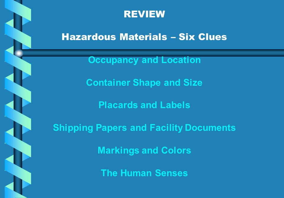Hazardous Materials – Six Clues Occupancy and Location