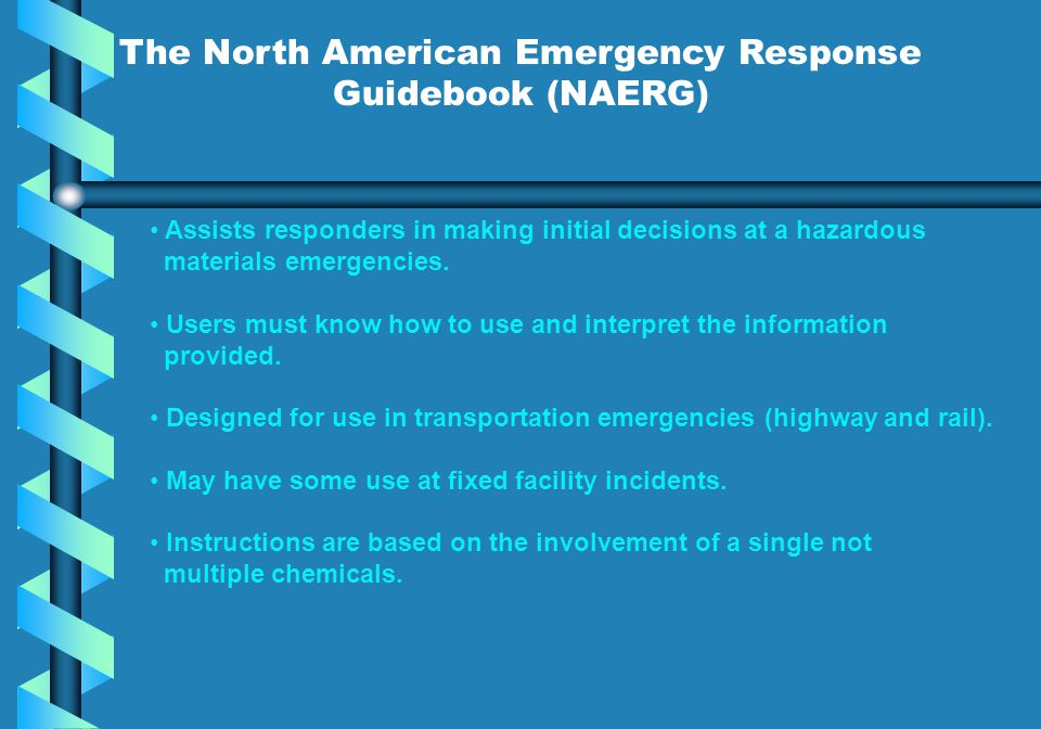 The North American Emergency Response Guidebook (NAERG)