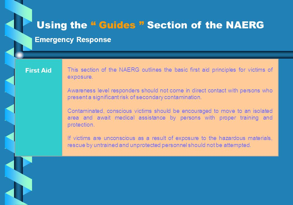 Using the Guides Section of the NAERG of t
