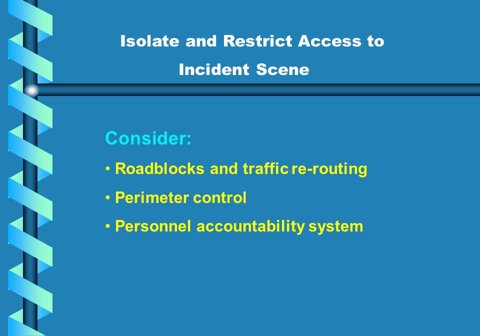 Isolate and Restrict Access to