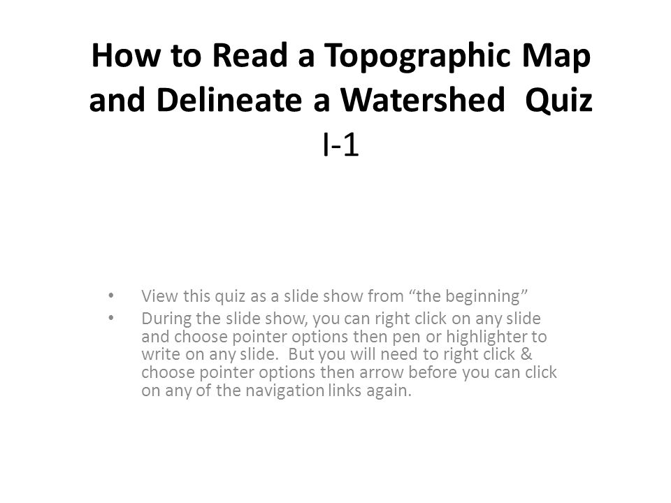 How To Read A Topographic Map And Delineate A Watershed Quiz I 1