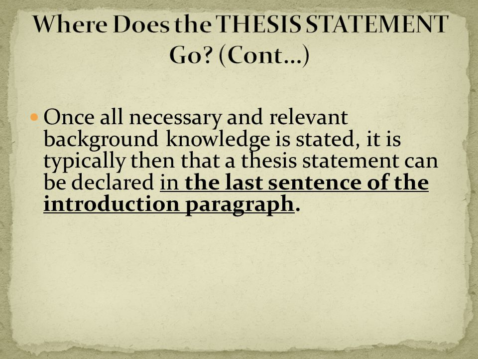 Select all the purposes of the thesis statement