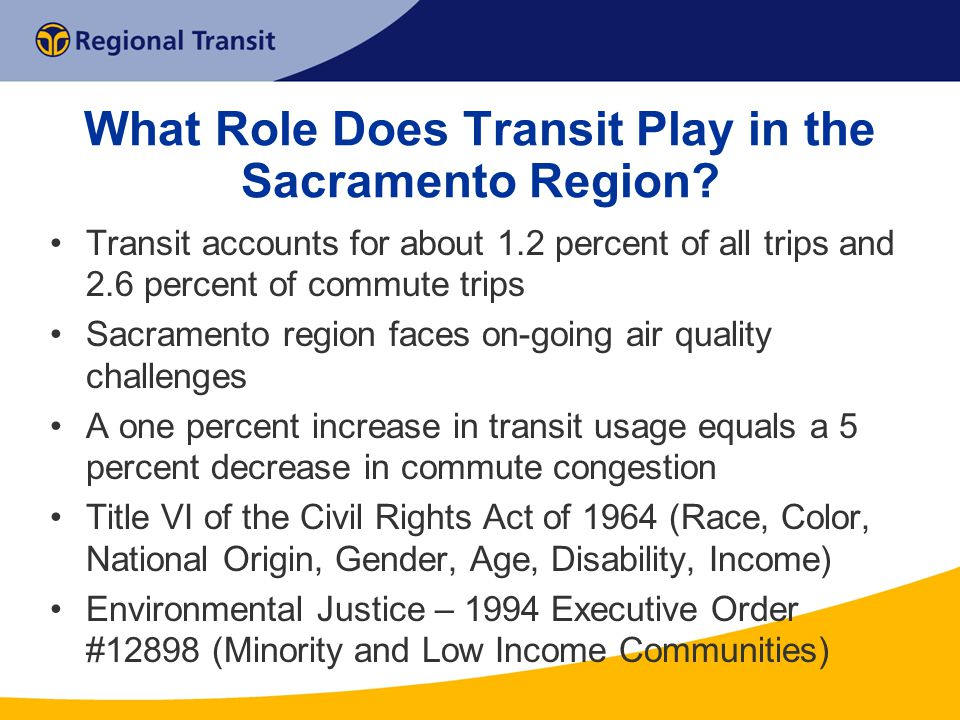 What Role Does Transit Play in the Sacramento Region