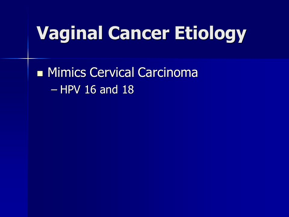 Vaginal Cancer Etiology