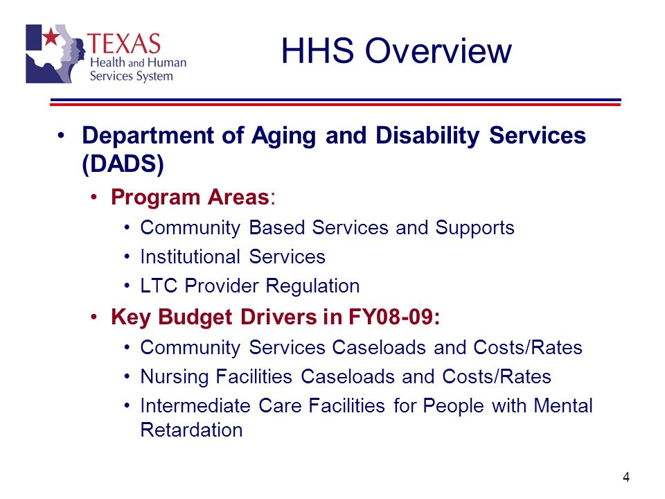 HHS Overview Department of Aging and Disability Services (DADS)