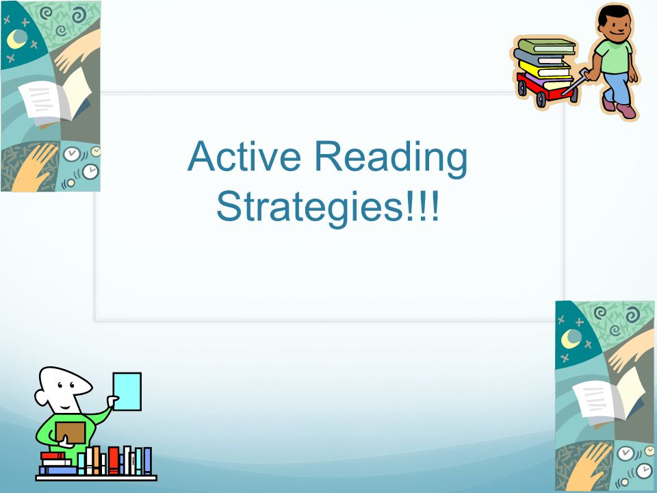 Active Reading Strategies!!! - ppt download