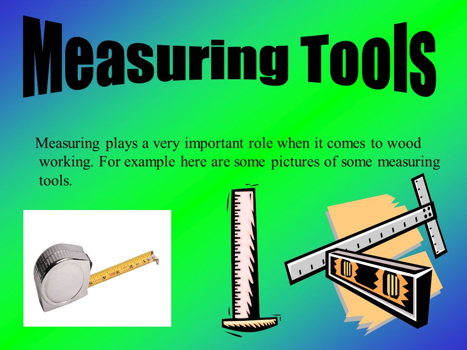 6 Measuring Tools Measuring Plays A Very Important ...